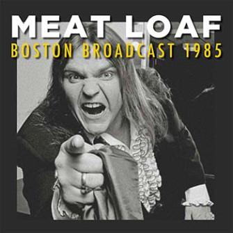 MEAT LOAF - Boston Broadcast 1985