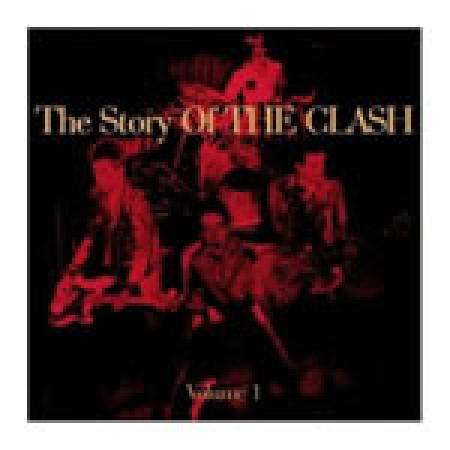 Story of the Clash Vol. 1