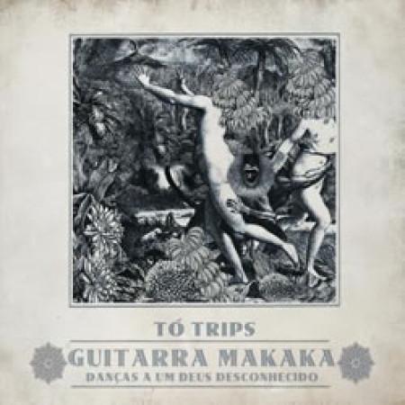Guitarra Makaka: Danças a um Deus Desconhecido (CD)