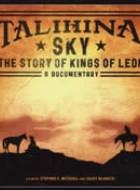 Talihina Sky:The Story of Kings of Leon