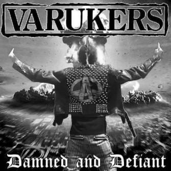 VARUKERS - Damned & Defiant