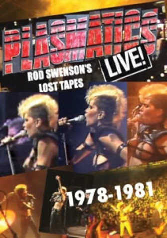 PLASMATICS - Live! Rod swenson's lost tapes 1978