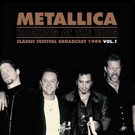 Metallica - Rocking At The Ring  Vol.1
