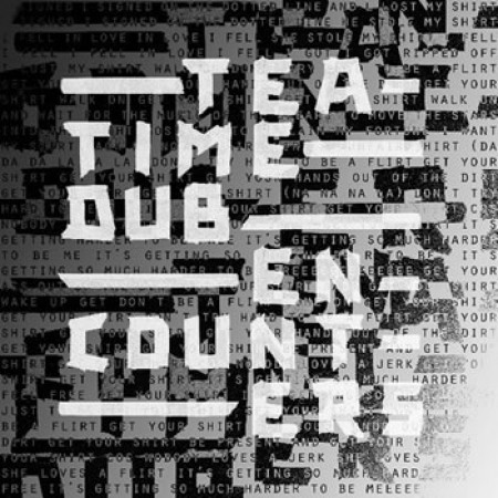 Teatime Dub Encounters EP