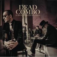 Dead Combo & As Cordas da Má Fama