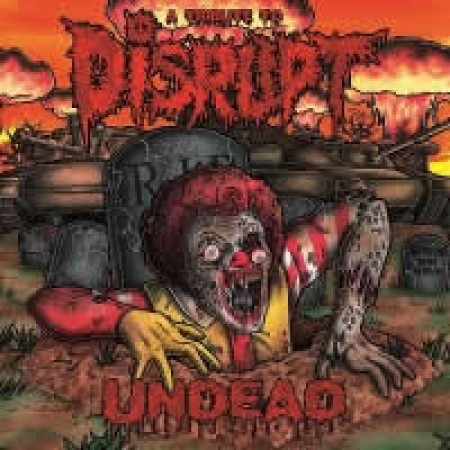 Undead-A Tribute To DISRUPT