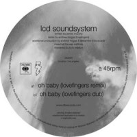 Oh baby (lovefingers remixes)