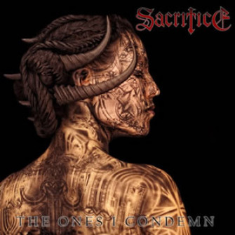 SACRILEGE - The Ones I Condemn