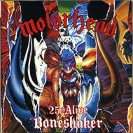 25 & alive boneshaker