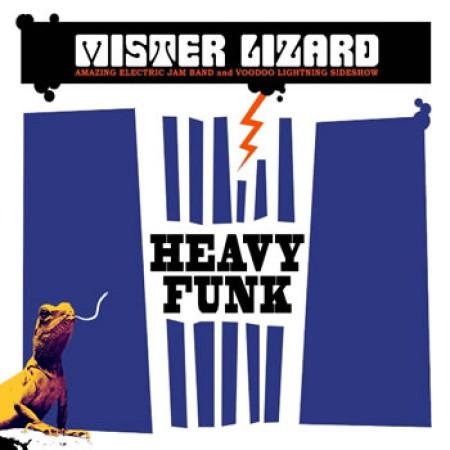 MISTER LIZARD - Heavy Funk