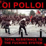 Total Resistance to the Fucking System