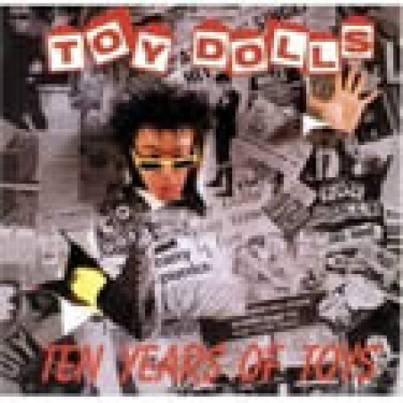 Ten Years of Toy Dolls