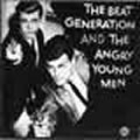 Beat Generation & Angry Young Men