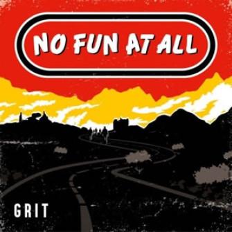 NO FUN AT ALL - Grit