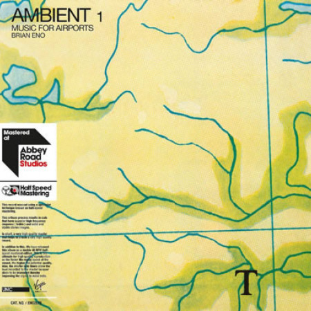 Ambient 1: Music For Airports (Limited Half Speed Reissues)
