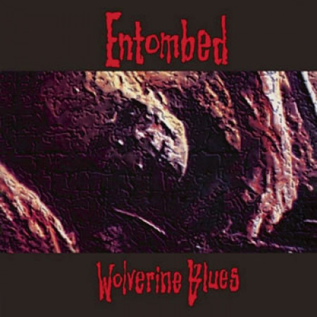 Wolverine blues (Digipack)