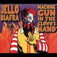 Machine Gun In the Clown´s Hand