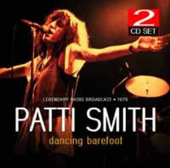 PATTI SMITH - Dancing Barefoot - Radiobroadcast