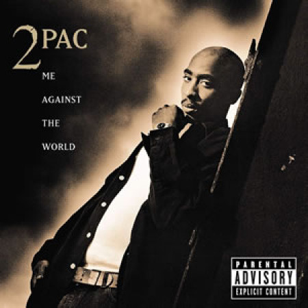Me Against The World (25th Anniversary)
