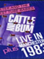 Cattle And Bum | Manchester 1983
