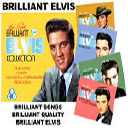 Brilliant Elvis: The Collection