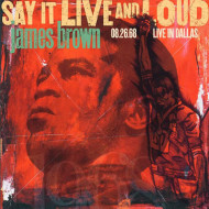 Say It Live And Loud: Live In Dallas 08.26.68