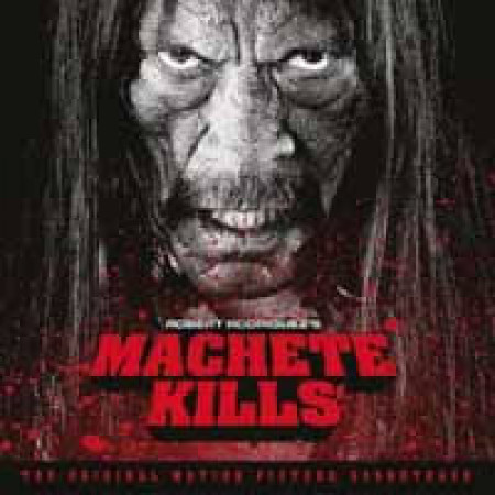 OST: Machete Kills