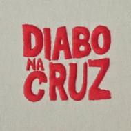 Diabo na Cruz + EP Saias