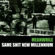 Same Shit New Millennium