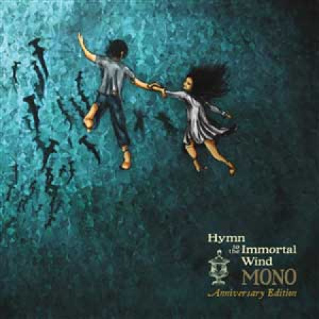Hymn to the Immortal Wind (10th Anniversary)