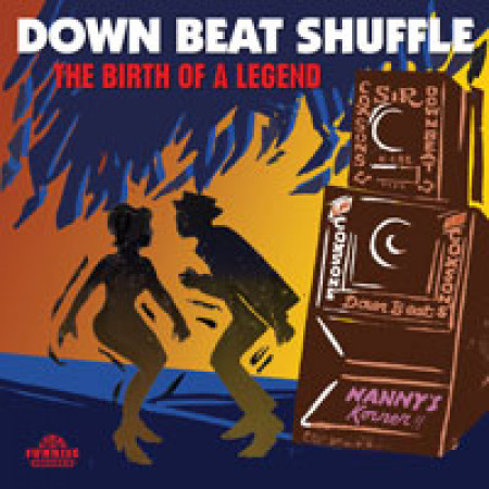 Down Beat Shuffle - The Birth Of A Legend