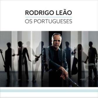 RODRIGO LEÃO - Os Portugueses