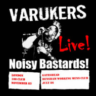 Live Noisy Bastards