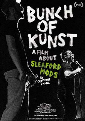 SLEAFORD MODS - Bunch Of Kunst Documentary / Live at SO36
