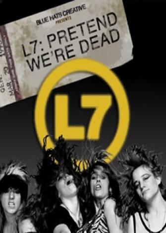 L7 - Pretend we´re dead