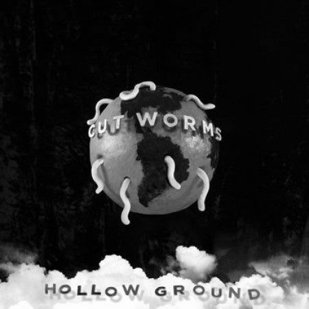 Hollow Ground, Cut Worms