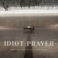 Idiot Prayer: Live Alone At Alexandra Palace