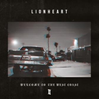 LIONHEART - Welcome to the west coast II