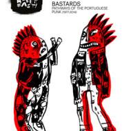 Bastardos: Trajectos do Punk Português (1977-2014)