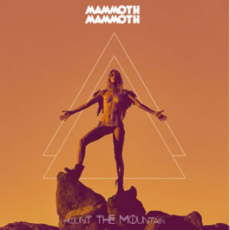 MAMMOTH - Mount The Mountain