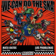 We can do the Ska