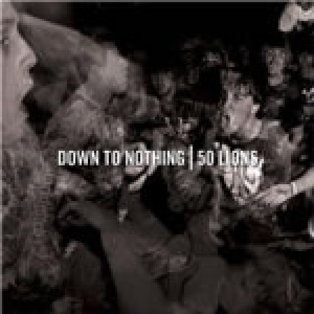 Split (Down to Nothing | 50 Lions)