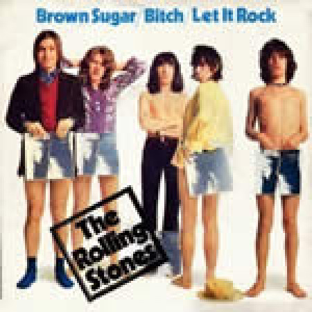 Brown Sugar / Bitch / Let It Rock (Record Store Day)