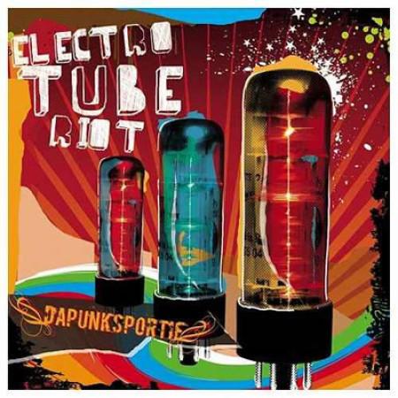 Electro Tube Riot