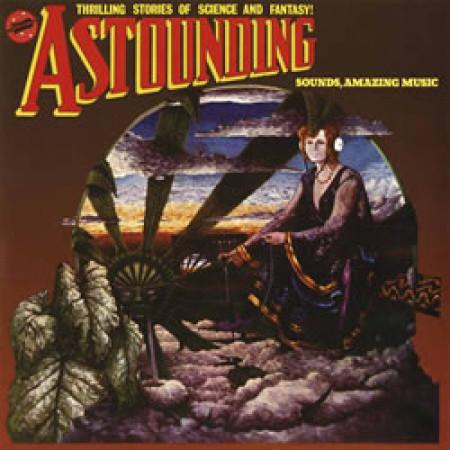 Astounding sounds, amazing music