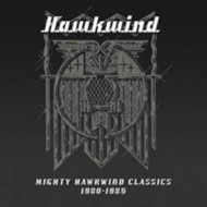 Mighty hawkwind classics 1980-1985