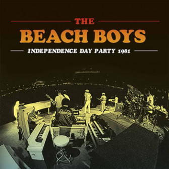 BEACH BOYS - Independence Day Party 1981