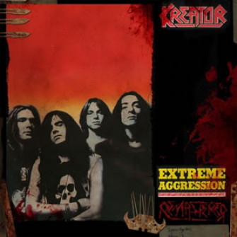 KREATOR - Extreme aggression (Remastered)