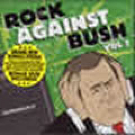 Rock Against Bush, Vol.1