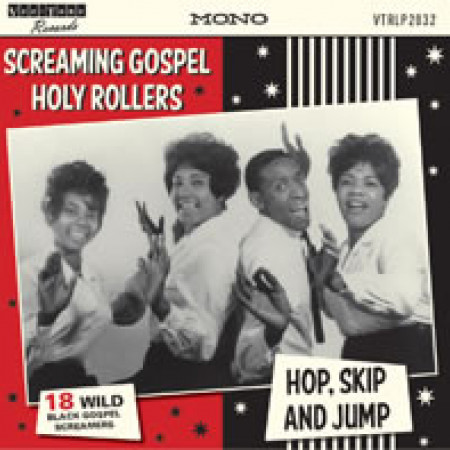 Screaming gospel holy rollers hop, skip and jump